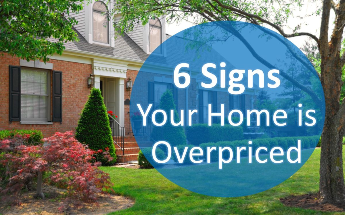 effects of over pricing your home